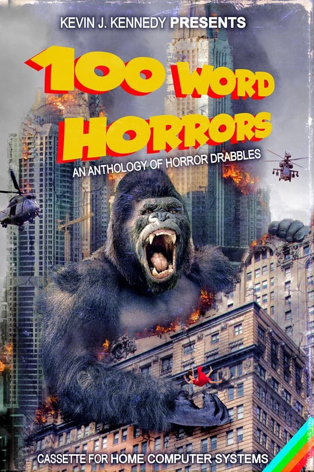 100 Word Horrors Edited by Kevin Kennedy