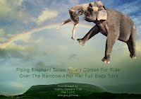 Flying Elephant Takes Hillary Clinton For Ride Over The Rainbow After Her Full Body Tuck (Volatility Research) 1000w