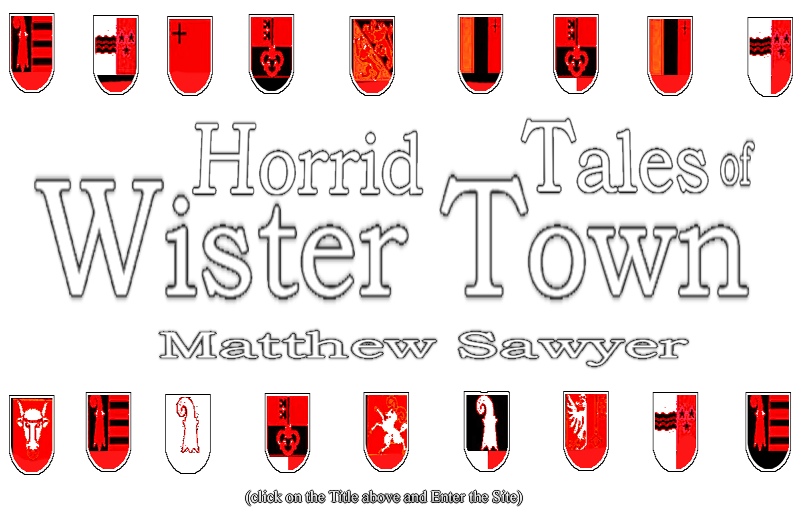 Horrid Tales of Wister Town