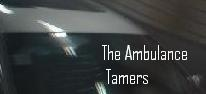 The Ambulance Tamers