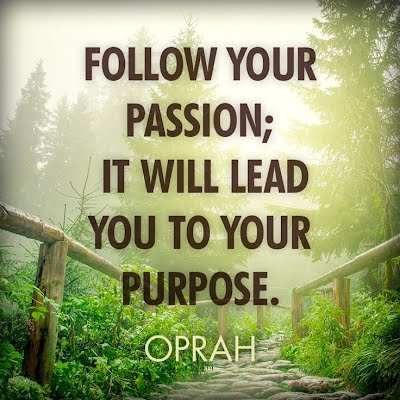 Quotes On Finding Success By Following Your Passion Happy Life