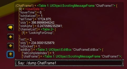 ChatFrame1 dumped into chat frame one.