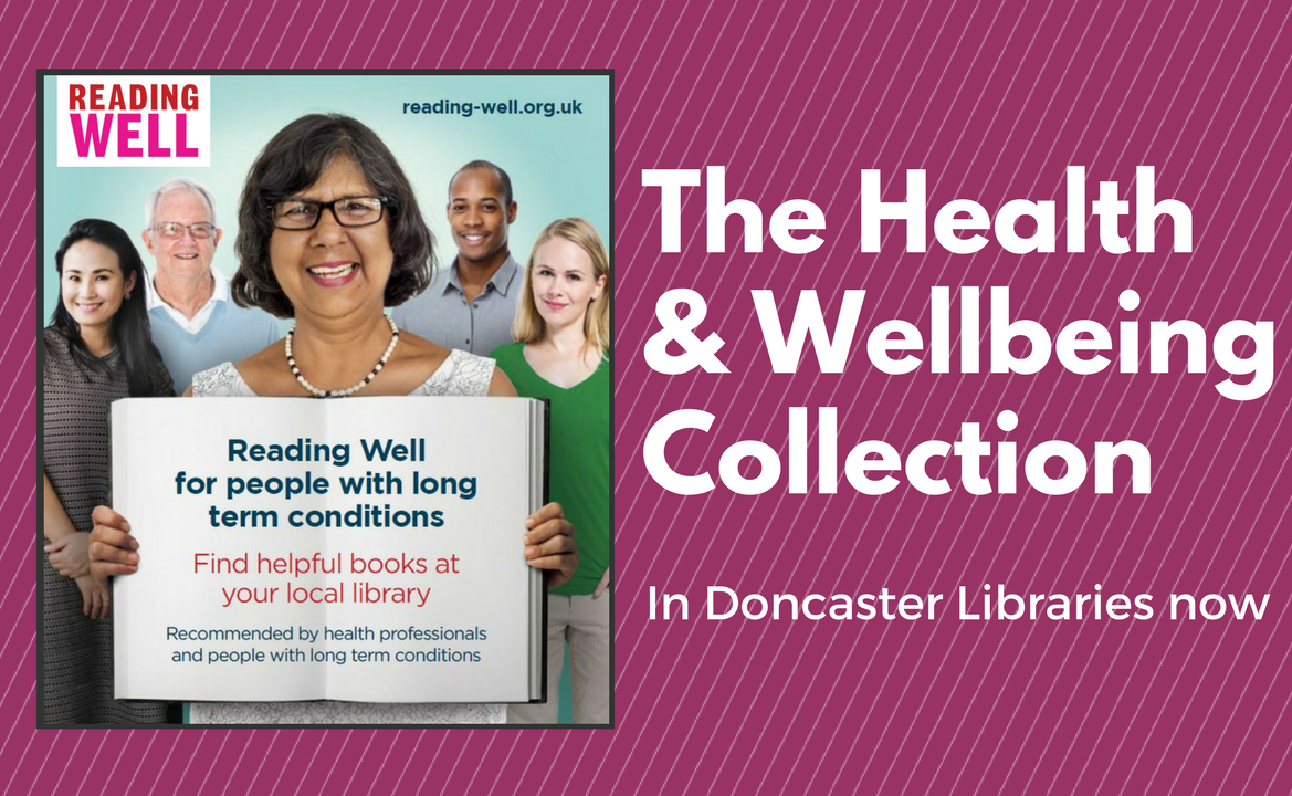 Read Well - A collection of books in Doncaster's Libraries to support your health and wellbeing