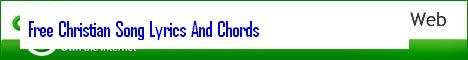 Free Christian Song Lyrics and Chords